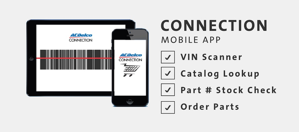 Download The ACDelco CONNECTION Mobile App